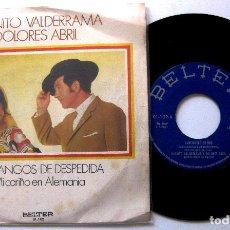 Discos de vinilo: JUANITO VALDERRAMA Y DOLORES ABRIL - FANDANGOS DE DESPEDIDA - SINGLE BELTER 1971 BPY. Lote 203780175