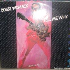 Discos de vinilo: BOBBY WOMACK - TELL ME... MAXI 1984. Lote 203797973