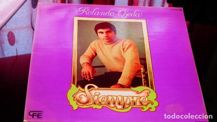 Discos de vinilo: ROLANDO OJEDA * SIEMPRE * NUEVO de 1978 (El Rey del Bolero) * Carpeta Gatefold - Foto 2 - 22456809