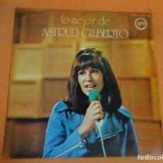 Discos de vinilo: LP, LO MEJOR DE ASTRUD GILBERTO , VER FOTOS. Lote 203819981