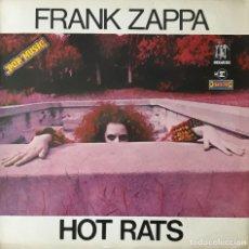 Discos de vinilo: FRANK ZAPPA. HOT RATS. 1971. POP MUSIC. MADE IN FRANCE. Lote 203824867