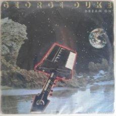 Discos de vinilo: DISCO DE VINILO GEORGE DUKE --DREAM ON -- LP. Lote 203865617
