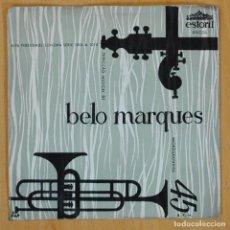 Discos de vinilo: BELO MARQUES - ROMARIAS + 3 - EP. Lote 203880885
