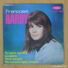 Disques de vinyle: FRANCOISE HARDY - TU NARIZ CRECERA + 3 - EP. Lote 203881023