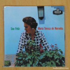 Discos de vinilo: MARIA TERESA DE NORONHA - SOU FELIZ + 3 - EP. Lote 203881772