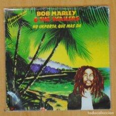 Discos de vinilo: BOB MARLEY & THE WAILERS - NO IMPORTA QUE MAS DA - SINGLE. Lote 203881808