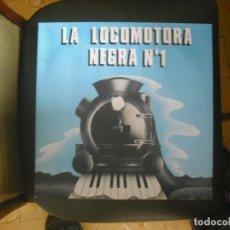 Discos de vinilo: LOCOMOTORA NEGRA N.1. Lote 203884961