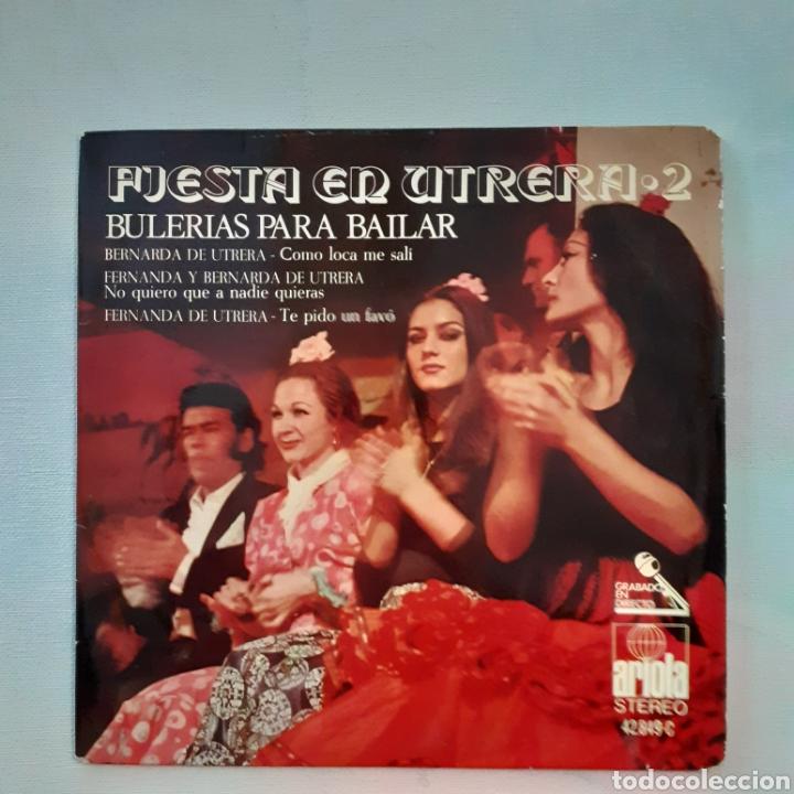FIESTA EN UTRERA 2. BULERÍAS PARA BAILAR. ARIOLA 42.849-C. 1971. FUNDA VG+. DISCO VG++. (Música - Discos de Vinilo - EPs - Flamenco, Canción española y Cuplé)