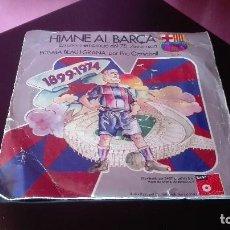 Discos de vinilo: DISCO SINGLE HIMNO AL BARÇA 1974. Lote 203905601