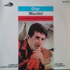 Discos de vinilo: GUY MARDEL. EP EUROVISIÓN. SELLO HISPAVOX. EDITADO EN ESPAÑA. AÑO 1965. Lote 203922106