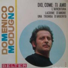 Discos de vinilo: DOMENICO MODUGNO. EP EUROVISIÓN. SELLO BELTER. EDITADO EN ESPAÑA. AÑO 1966. Lote 203922425