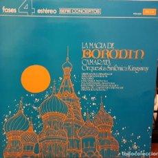 Disques de vinyle: FASE 4 ESTEREO - CONCIERTOS- LA MAGIA DE CAMARATA BORODIN ORQUESTA SINFONICA KINGSWAY. Lote 203922917