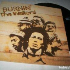 Discos de vinilo: BOB MARLEY & THE WAILERS - BURNIN ..LP DE VINILO - EDICION ESPAÑOLA 1973 - REEDICION 1978. Lote 203923035