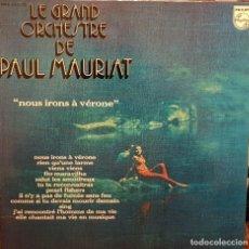 Disques de vinyle: LA GRAND ORQUESTRE DE PAUL MAURIAT NOUS IRONS À VÉRONE. Lote 203927073