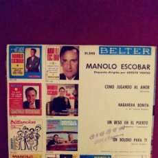Discos de vinilo: MANOLO ESCOBAR:UN BESO EN EL PUERTO/ BELTER. Lote 203942587