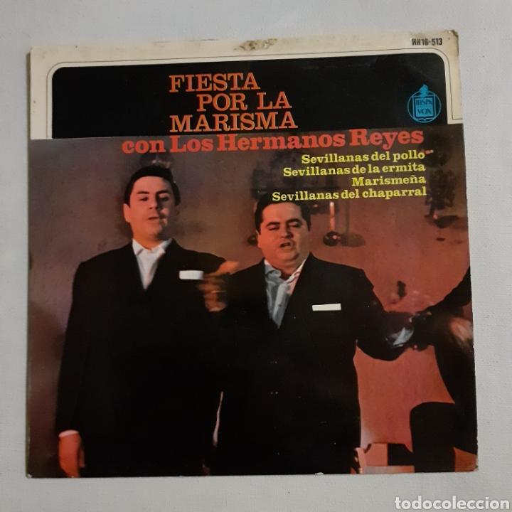 LOS HERMANOS REYES. FIESTA POR LA MARISMA. HH 16-513. 1965. FUNDA VG+. DISCO VG+. (Música - Discos de Vinilo - EPs - Flamenco, Canción española y Cuplé)
