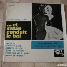 Discos de vinilo: EP ET SATAN CONDUIT LE BAL CLAUDE VASORI BARCLAY 70487 FRANCE 1962 BSO. Lote 203969117