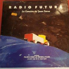 Disques de vinyle: RADIO FUTURA VINILO CANCIÓN DE JUAN PERRO. Lote 203972128