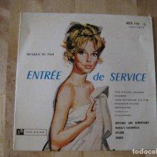 Discos de vinilo: EP ENTREE DE SERVICE TOP RANK RES 118 FRANCE YVOR RAYMONDE MICHAEL SAMMES SINGERS BSO. Lote 203973586