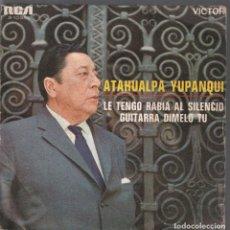 Discos de vinilo: ATAHUALPA YUPANQUI - LE TENGO RABIA AL SILENCIO,GUITARRA DIMELO TU**** SINGLE RCA DE 1968 ,RF-342. Lote 203975701