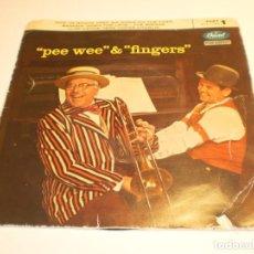 Discos de vinilo: SINGLE PEE WEE & FINGERS. CAPITO SPAIN (SIN FECHA) PROBADO Y BIEN. Lote 203981757