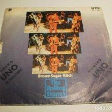 Discos de vinilo: SINGLE THE ROLLING STONES. BROWN SUGAR. BITCH. PROMOTONE 1971 SPAIN (PROBADO Y BIEN). Lote 203984746
