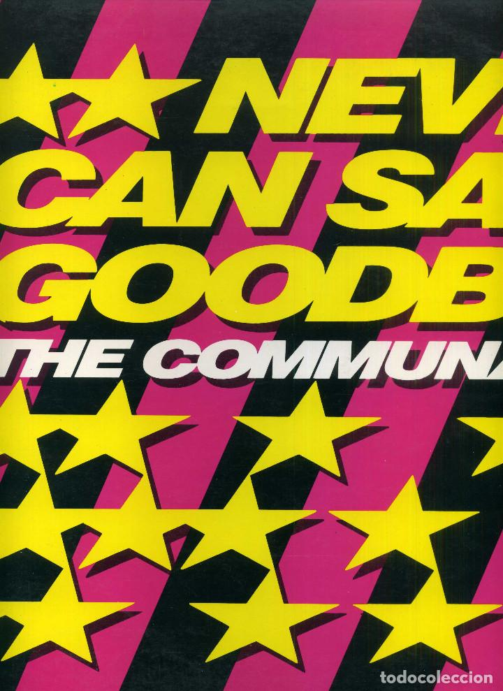 THE COMMUNARDS - NEVER CAN SAY GOODBYE (Música - Discos de Vinilo - Maxi Singles - Pop - Rock - New Wave Internacional de los 80)