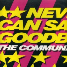 Discos de vinilo: THE COMMUNARDS - NEVER CAN SAY GOODBYE. Lote 203989502