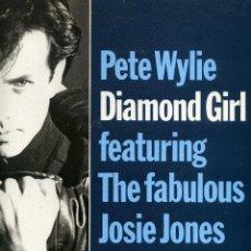 Discos de vinilo: PETE WYLIE - DIAMOND GIRL. Lote 203989947