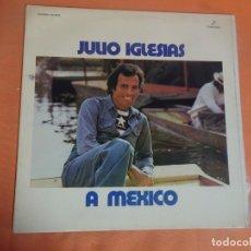 Discos de vinilo: LP, JULIO IGLESIAS, A MEXICO , COLUMBIA, VER FOTOS. Lote 204005895