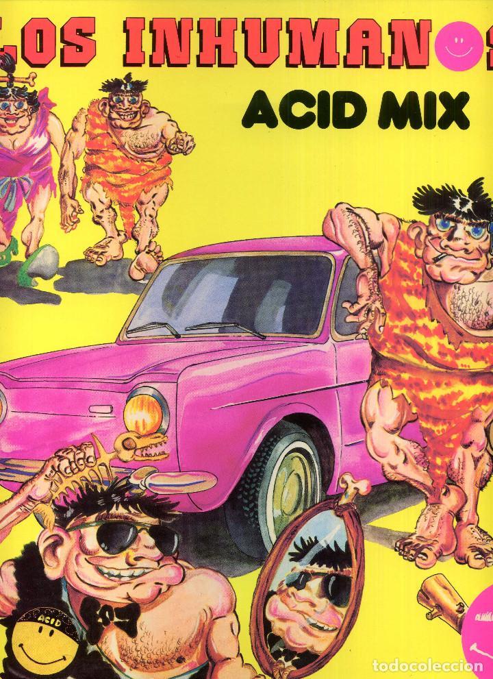 LOS INHUMANOS - ACID MIX (Música - Discos de Vinilo - Maxi Singles - Grupos Españoles de los 70 y 80)
