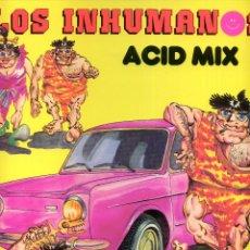 Discos de vinilo: LOS INHUMANOS - ACID MIX. Lote 204022968
