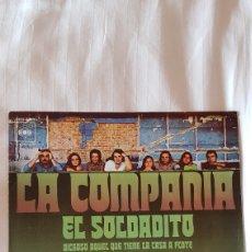 Discos de vinilo: LA COMPAÑÍA. EL SOLDADITO 45 RPM. Lote 204054775
