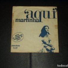Discos de vinilo: MARTINHA SINGLE AQUI PROMOCIONAL RARO. Lote 204061345