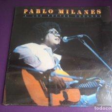 Discos de vinilo: PABLO MILANÉS LP MOVIEPLAY 1983 ...A LOS POETAS CUBANOS - NUEVA TROVA CUBA - PRECINTADO. Lote 204070013