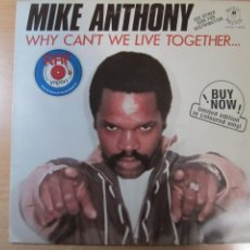 Discos de vinilo: DISCO VINILO MIKE ANTHONY WHY CANT'T WE LIVE TOGETHER COLOR BLANCO. Lote 204080113