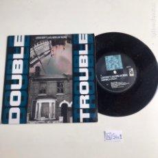 Discos de vinilo: DOUBLE TROUBLE. Lote 204098343