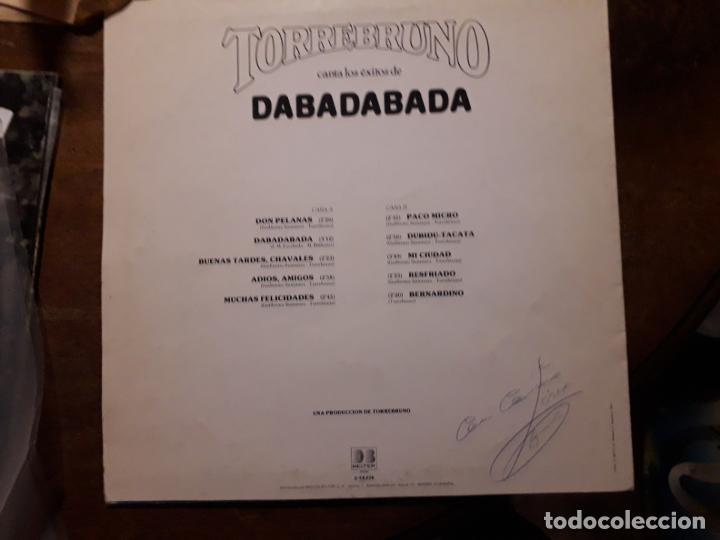 Discos de vinilo: torrebruno - canta los exitos de dabadabada - Foto 2 - 109066471