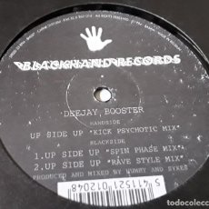 Discos de vinilo: MAXI SINGLE- DEEJAY, BOOSTER - UP SIDE UP KICK PSYCHOTIC MIX - DEEJAY BOOSTER - UP SIDE UP. Lote 204142832
