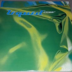 Discos de vinilo: MAXI SINGLE - LIQUID - CLOSER - MADE IN UK - LIQUID - CLOSER. Lote 204153400