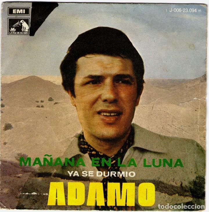 ADAMO MAÑANA EN LA LUNA YA SE DURMIO (Música - Discos - Singles Vinilo - Canción Francesa e Italiana)