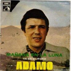 Discos de vinilo: ADAMO MAÑANA EN LA LUNA YA SE DURMIO. Lote 204154280
