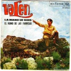 Discos de vinilo: VALEN EL HUMO DE LAS FABRICAS SALIA LA MANO DE DIOS. Lote 204155627