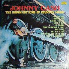 Discos de vinilo: LP THE ROUGH CUT KING OF COUNTRY MUSIC - JHONNY CASH -ORIGINAL ANALÓGICO NASHVILLE U.S.A. 1970. Lote 204180663