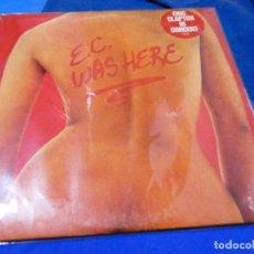 Discos de vinilo: LP 1975 ERIC CLAPTON WAS HERE ACUSA USO AL TRASLUZ, REPRODUCIBLE, NO RAYONES MORTALES. Lote 204181815