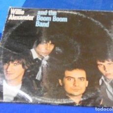 Discos de vinilo: LP ROCK CLASICO USA WILLIE ALEXANDER AND THE BOOM BOOM BAND USA 78 ESTADO DECENTE DISCO TAPA R. WEAR. Lote 204187016