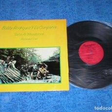 Discos de vinilo: BOBBY RODRIGUEZ Y LA COMPAÑIA SPAIN LP ORIGINAL 1978 SALSA AT WOODSTOCK LATIN JAZZ CHACHA FUNK R&B. Lote 204194226