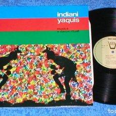 Discos de vinilo: INDIANI YAQUIS ITALY LP 1979 MUSICA E DANZE RITUALI MUSICA RITUAL NATIVA AMERICA FOLK WORLD COUNTRY. Lote 204197892
