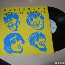 Discos de vinilo: RADIORAMA - SING THE BEATLES - 1988. Lote 204207398