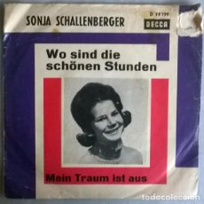 Discos de vinilo: SONJA SCHALLENBERGER. WO SIND DIE SCHÖNEN STUNDEN/ MEIN TRAUM IST AUS. DECCA, GERMANY 1966 SINGLE. Lote 204213016